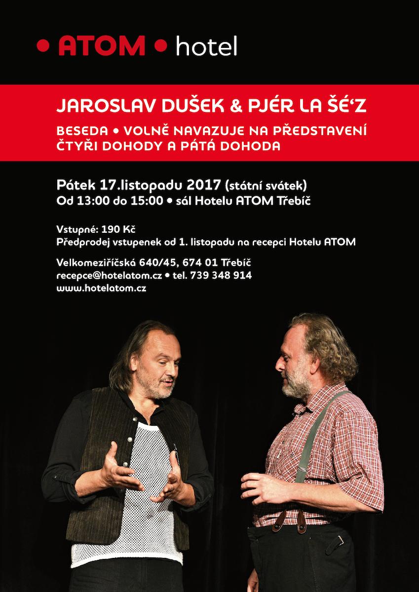 Jaroslav Dušek a Pjér La Šé´z @ sál Hotelu ATOM | Kraj Vysočina | Česko