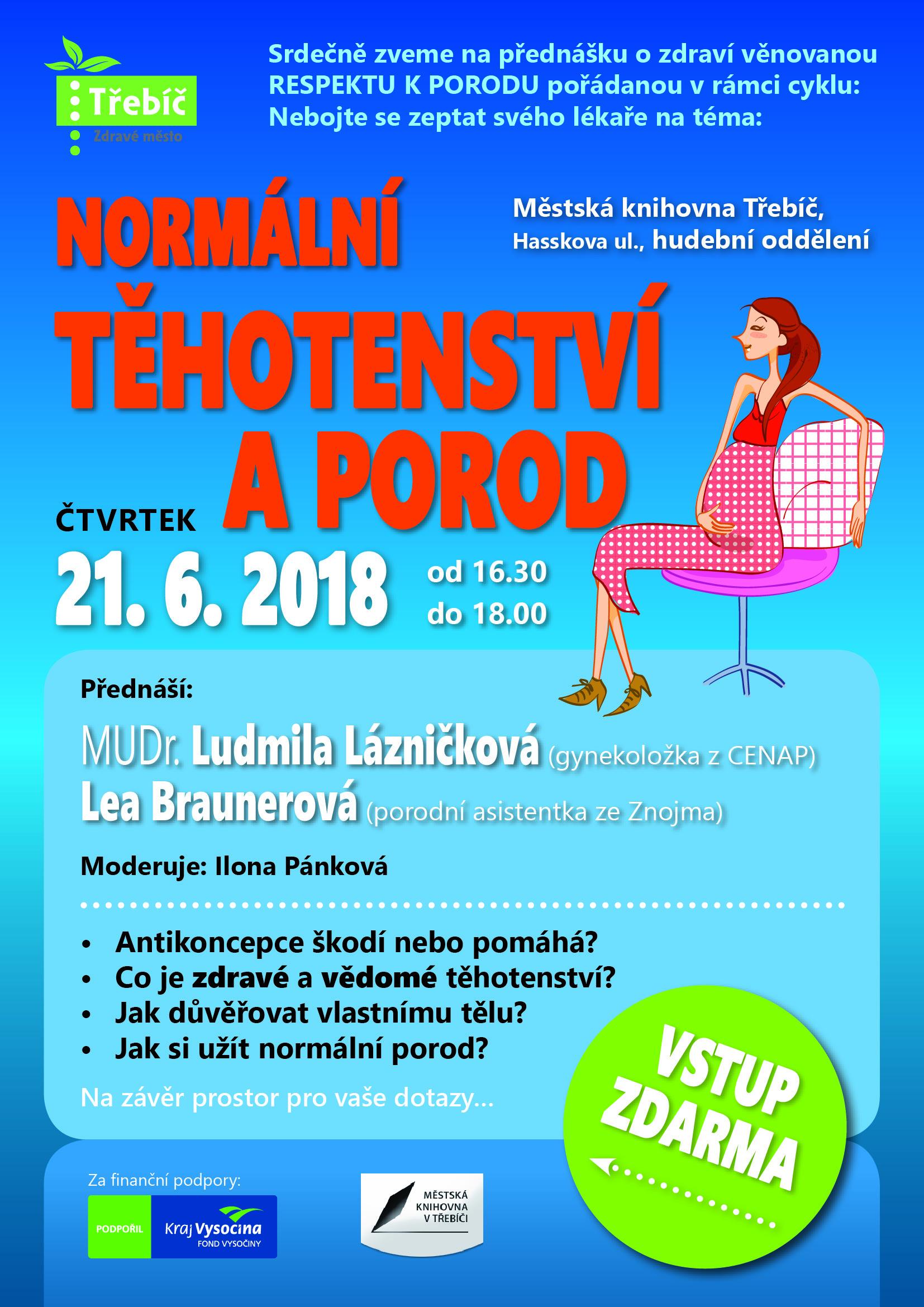 Nebojte se zeptat svého lékaře: Normální těhotenství a porod @ hudební oddělení MK | Třebíč | Kraj Vysočina | Česko