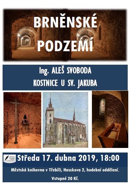 Brněnské podzemí - kostnice u sv. Jakuba @ sál hudebního oddělení Městské knihovny