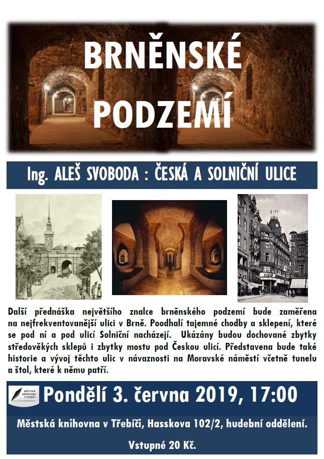 Brněnské podzemí - Česká a Solniční ulice - Ing. Aleš Svoboda @ Hudební oddělení Městské knihovny