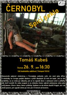 Černobyl - spící peklo/ Tomáš Kubeš @ Městská knihovna v Třebíči